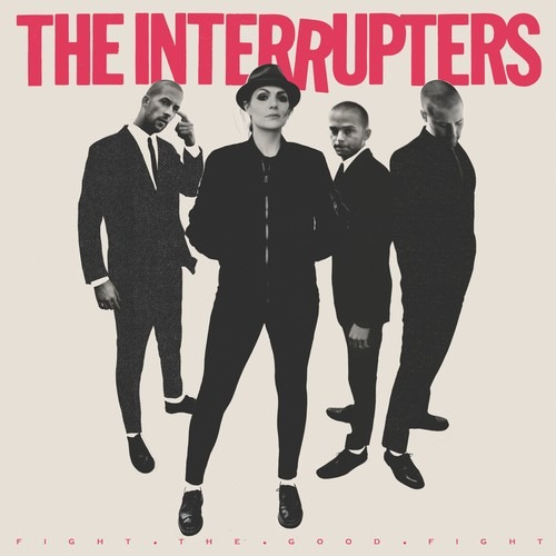 Fight the Good Fight - Interrupters - Musik - ROCK/POP - 0045778053315 - 29/6-2018