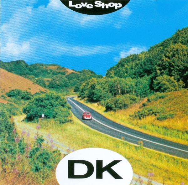 DK - Love Shop - Musik - SONY MUSIC - 0889854650315 - April 20, 2018