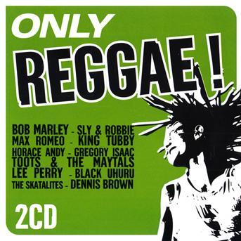 Only Reggae! - V/A - Musik - NAIVE - 3298490916315 - 9/11-2009