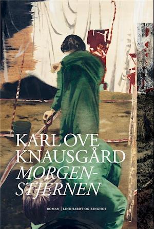 Morgenstjernen - Karl Ove Knausgård - Bøger - Lindhardt og Ringhof - 9788711903315 - 24/11-2020