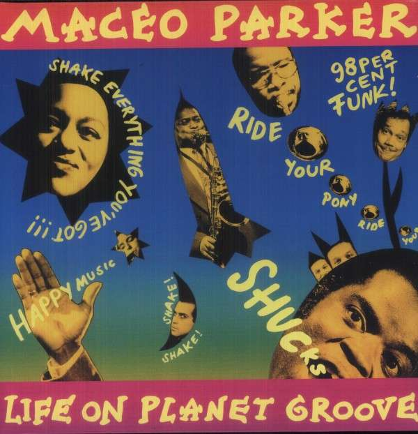 Life On Planet Groove - Maceo Parker - Musik - MINOR MUSIC - 0033585502317 - July 7, 2021