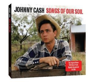Songs of Our Soil - Johnny Cash - Musik - NOT NOW - 5060143493317 - 25. januar 2010
