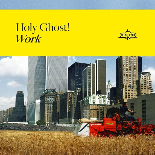 Holy Ghost! - Work - Holy Ghost! - Musik - BMG Rights Management LLC - 4050538503319 - 21/6-2019
