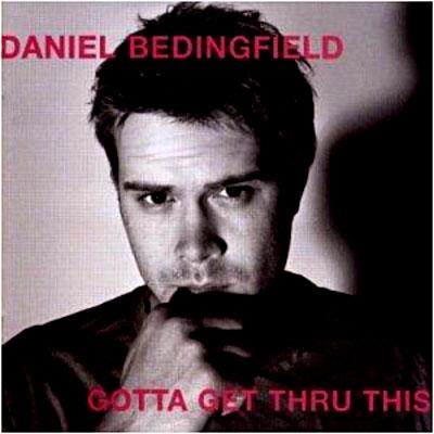 Gotta Get Thru This - Daniel Bedingfield - Musik - HOLLYWOOD - 0044006511320 - 3/9-2002