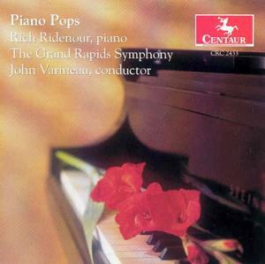 Piano Pops - Ridenour Rich - Varinou John - Grand Rapids Symphony - Musik - CENTAUR - 0044747243320 - 29/11-1999