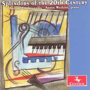 Works for Cello & Piano from the 20th Century - Antony Cooke - Musik - CENTAUR - 0044747272320 - 7/7-2005