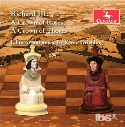 Crown of Roses / Crown of Thorns - Griebling / Robson / Biebesheimer - Musik -  - 0044747355320 - November 3, 2017