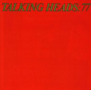 Talking Heads 77 - Talking Heads - Musik - WEA - 0075992742320 - 3. mars 1987