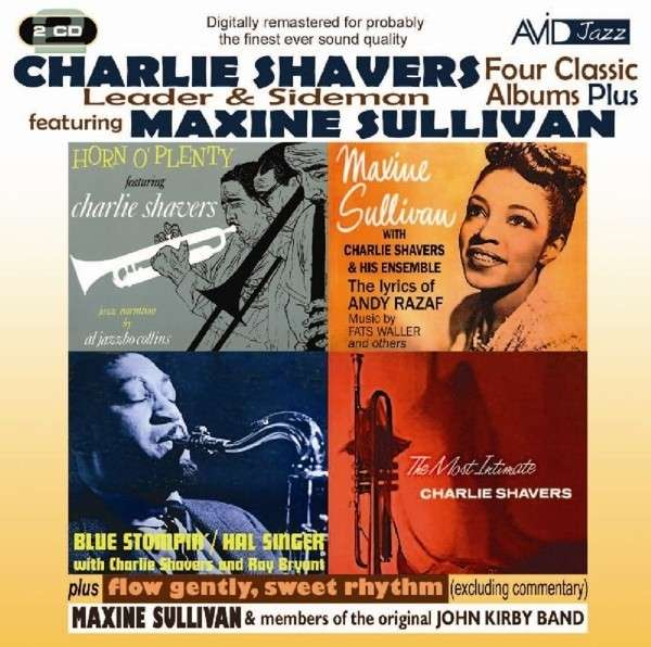 Four Classic Albums Plus (Tribute To Andy Razaf / Horn OPlenty / The Most Intimate / Blue Stompin) - Charlie Shavers Feat Maxine Sullivan - Musik - AVID - 5022810702320 - 6/5-2013