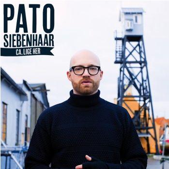Ca. Lige Her - Pato Siebenhaar - Musik - CAPITOL - 5099930129320 - 27/2-2012