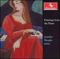 Paintings from the Piano - Jennifer Hayghe - Musik - CENTAUR - 0044747275321 - 30/4-2014