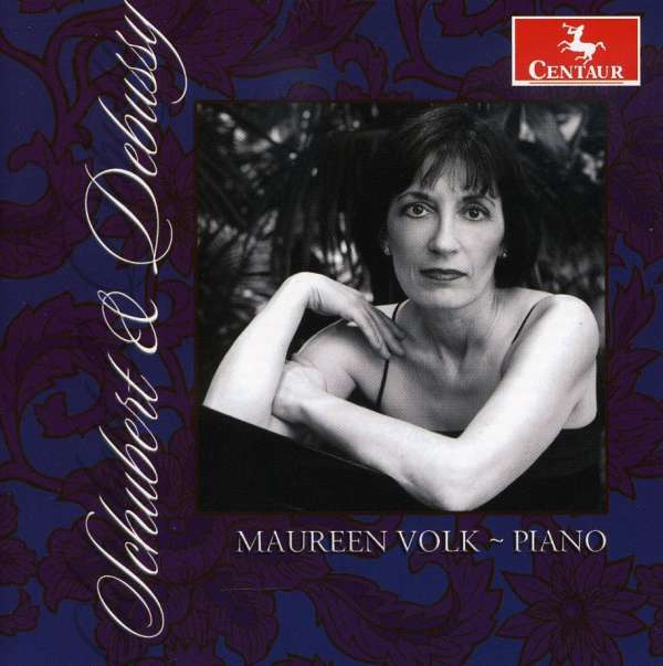 Plays Debussy and Schubert - Maureen Volk - Musik - CENTAUR - 0044747291321 - 30/4-2014