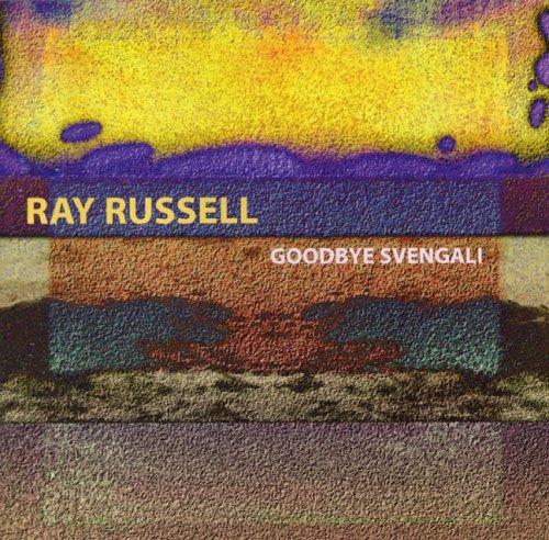 Goodbye Svengali - Ray Russell - Musik - CUNEIFORM REC - 0045775022321 - February 7, 2006