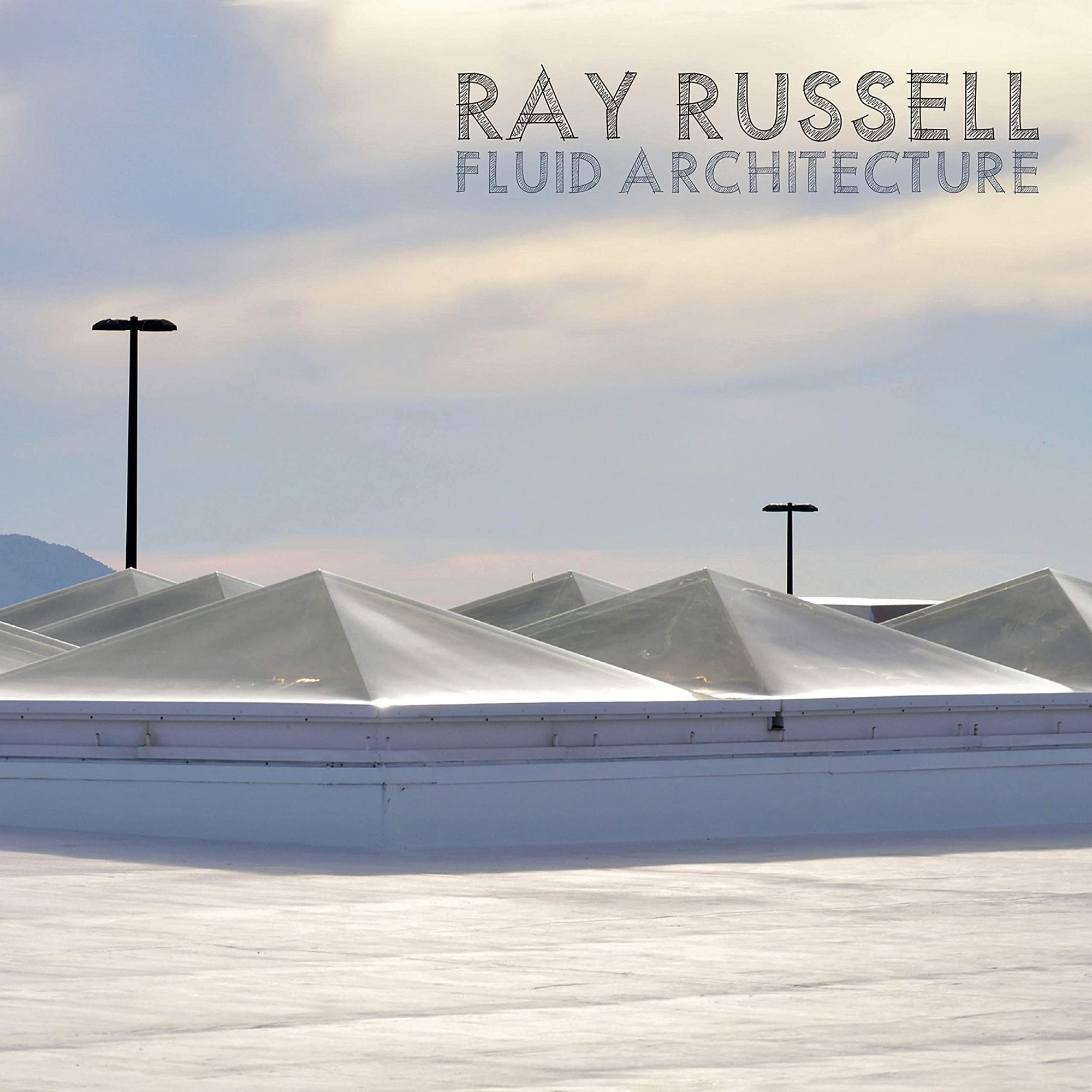 Fluid Architecture - Ray Russell - Musik - CUNEIFORM REC - 0045775048321 - 18/9-2020