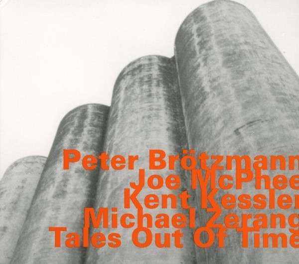 Tales out of Time - Peter Brotzmann - Musik - HAT HUT - 0752156073321 - August 7, 2015