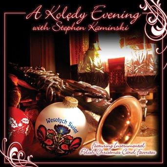 Koledy Evening with Stephen Kaminski - Stephen Kaminski - Musik - CD Baby - 0753083118321 - September 28, 2010