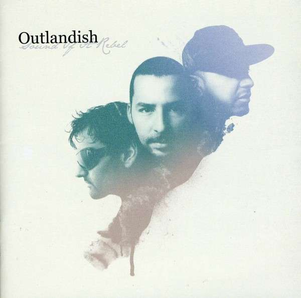 Sound of a Rebel - Outlandish - Musik - RCA - 0886975456321 - 16/6-2009