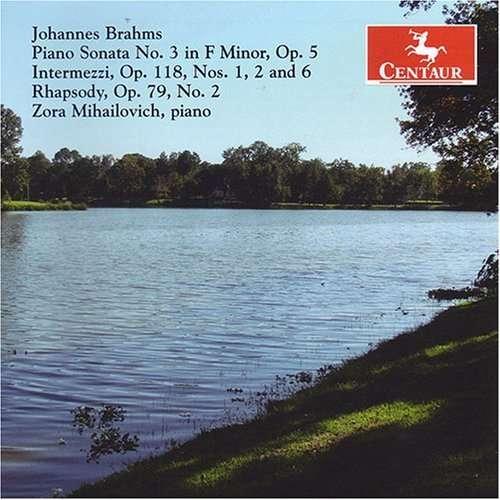 Piano Sonata 3 - Brahms / Mihailovich - Musik - Centaur - 0044747281322 - June 26, 2007