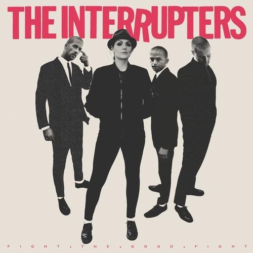 Fight the Good Fight - Interrupters - Musik - ROCK/POP - 0045778053322 - 29/6-2018