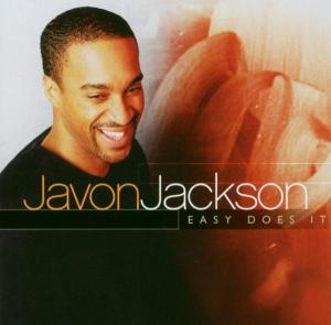 Easy Does It - Javon Jackson - Musik - SONY MUSIC - 0753957209322 - July 14, 2008