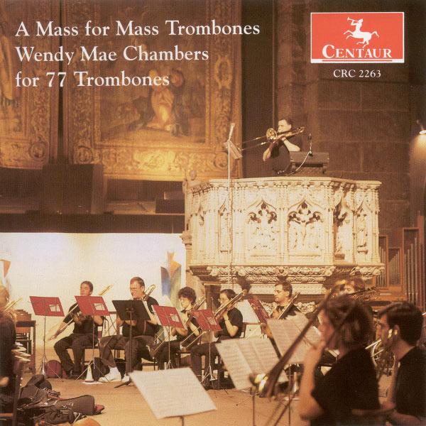 A Mass for Mass Trombones - W.m. Chambers - Musik - CENTAUR - 0044747226323 - 18/9-1999