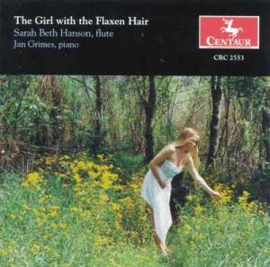 Girl with the Flaxen Hair - Sarah Beth Hanson - Musik - CENTAUR - 0044747255323 - 17/4-2003