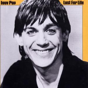 Lust For Life - Iggy Pop - Musik - VIRGIN - 0077778615323 - April 2, 1990