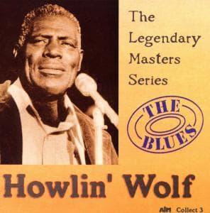 Legendary Masters Series - Howlin'Wolf - Musik - Cadiz - 0752211000323 - April 14, 2015