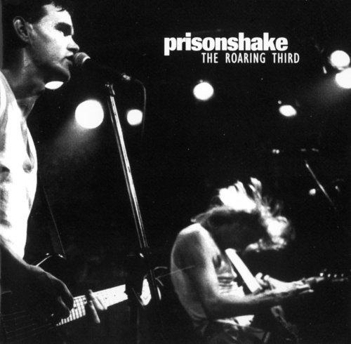 Roaring Third - Prisonshake - Musik - SCAT - 0753417003323 - October 22, 1993