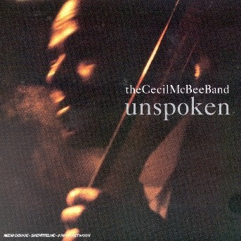 Unspoken - Cecil Mcbee - Musik - SONY MUSIC - 0753957202323 - March 12, 2012