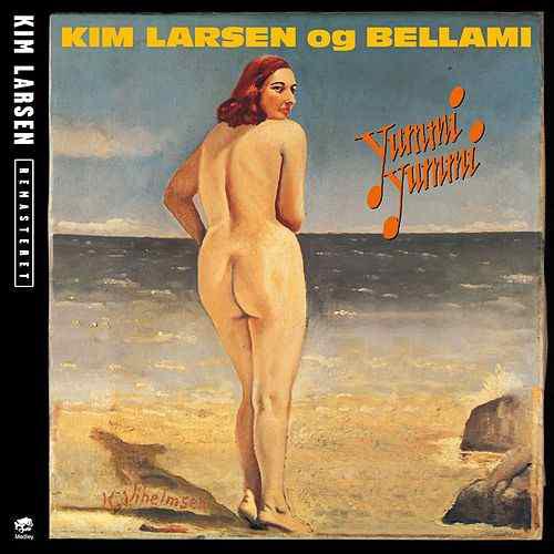 Yummi Yummi [Remastered] - Kim Larsen Og Bellami - Musik - PLG Denmark - 5099973516323 - February 3, 2014