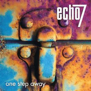 One Step Away - Echo 7 - Musik - Universal - 0044007503324 - 25/7-2003