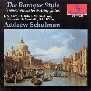 Baroque Style - A. Schulman - Musik - CENTAUR - 0044747203324 - 30/4-2014