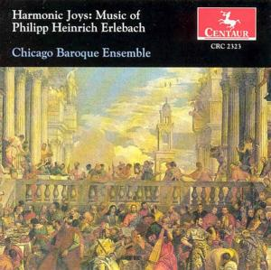 Harmonic Joys - Erlebach / Chicago Baroque Ensemble - Musik - Centaur - 0044747232324 - 18/2-1997