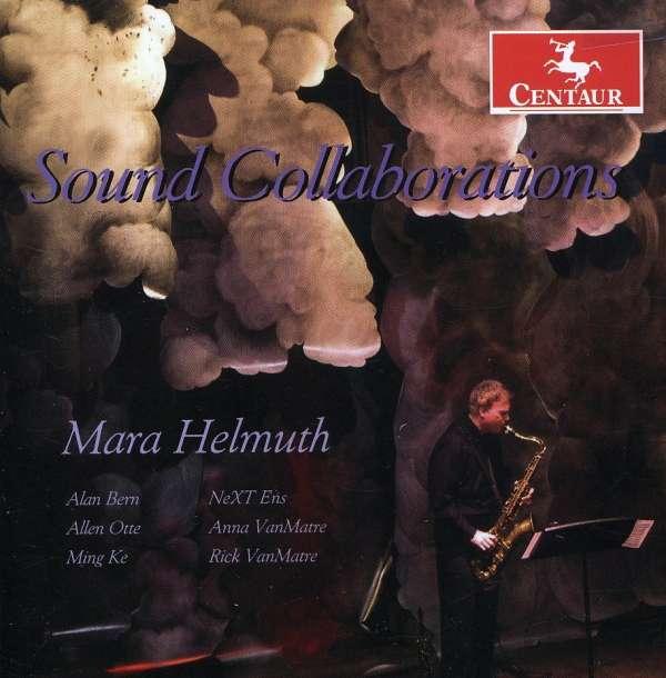 Cdcm Computer Series 26: Sound Collaborations - Helmuth / Bern / Vanmatre / O'neill / Duncan - Musik - Centaur - 0044747290324 - 25/11-2008
