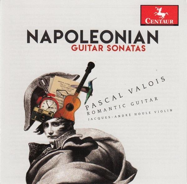 Napoleonian Guitar Sonatas - Pascal Valois - Musik - CENTAUR - 0044747373324 - September 4, 2020