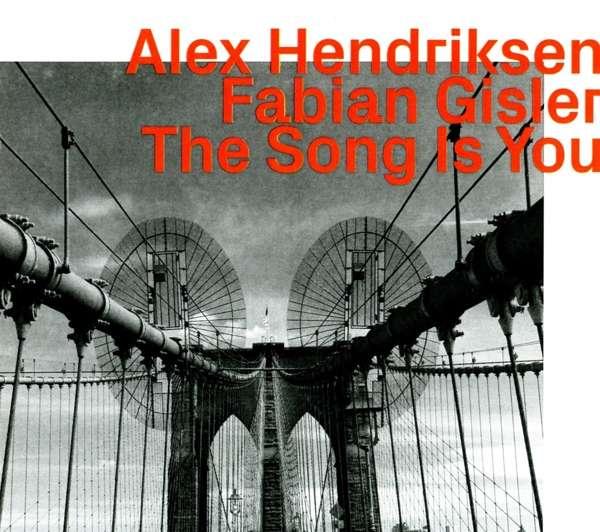 Song is You - Alex Hendiksen - Musik -  - 0752156100324 - June 7, 2019