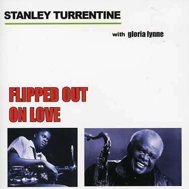 Flipped Out On Love - Stanley Turrentine - Musik - AIM - 0752211160324 - May 1, 2006