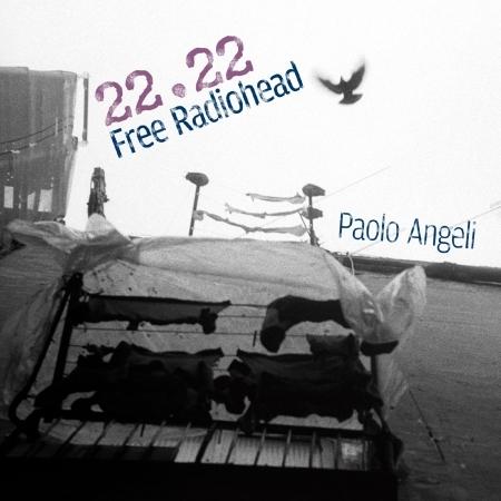22.22 Free Radiohead - Paolo Angeli - Musik - RER MEGACORP - 0752725041324 - April 5, 2019