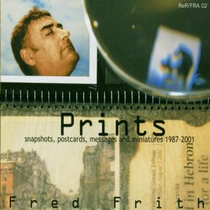 Prints - Fred Frith - Musik - FRED - 0752725900324 - March 18, 2003