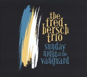 Sunday Night at the Vanguard - Fred Hersch - Musik - JAZZ - 0753957218324 - August 19, 2016