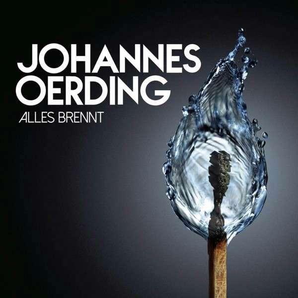 Alles Brennt - Johannes Oerding - Musik - COLUMBIA - 0888750032324 - January 30, 2015