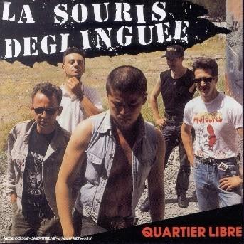 Quartier Libre - Deglinguee La Souris - Musik - UNIVERSAL - 0044001793325 - 30/9-2002