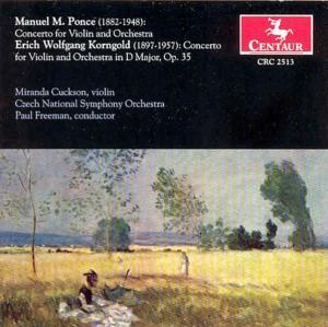 Concerto for Violin & Orc - Ponce / Korngold - Musik - CENTAUR - 0044747251325 - 2004