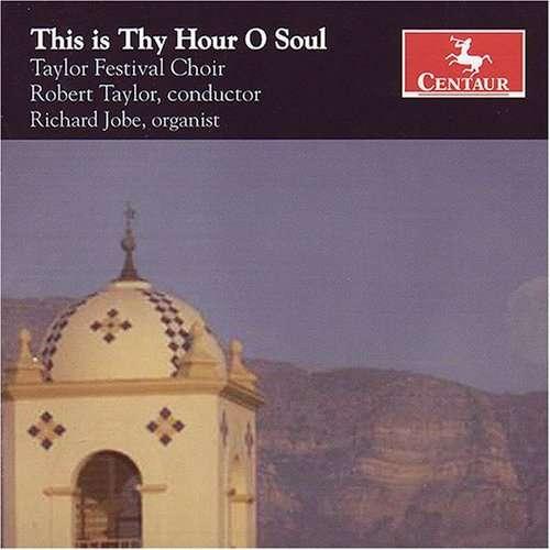 This is Thy Hour O Soul - Galante / Weston / Schuman / Britten / Copland - Musik - Centaur - 0044747277325 - November 28, 2006