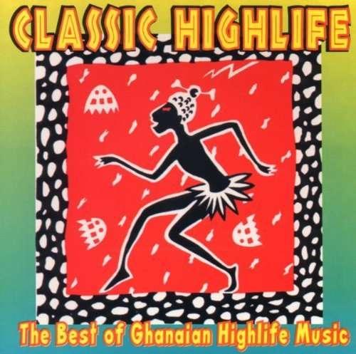 Best Of Ghanian High Life - V/A - Musik - AIM - 0752211105325 - February 24, 2020