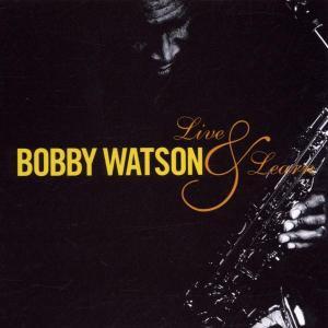 Live & Learn - Bobby Watson - Musik - JAZZ - 0753957208325 - May 28, 2002