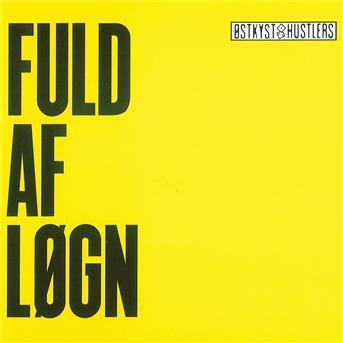 Fuld af Logn - Ostkyst Hustlers - Musik - SONY MUSIC - 5709576812325 - January 24, 2014
