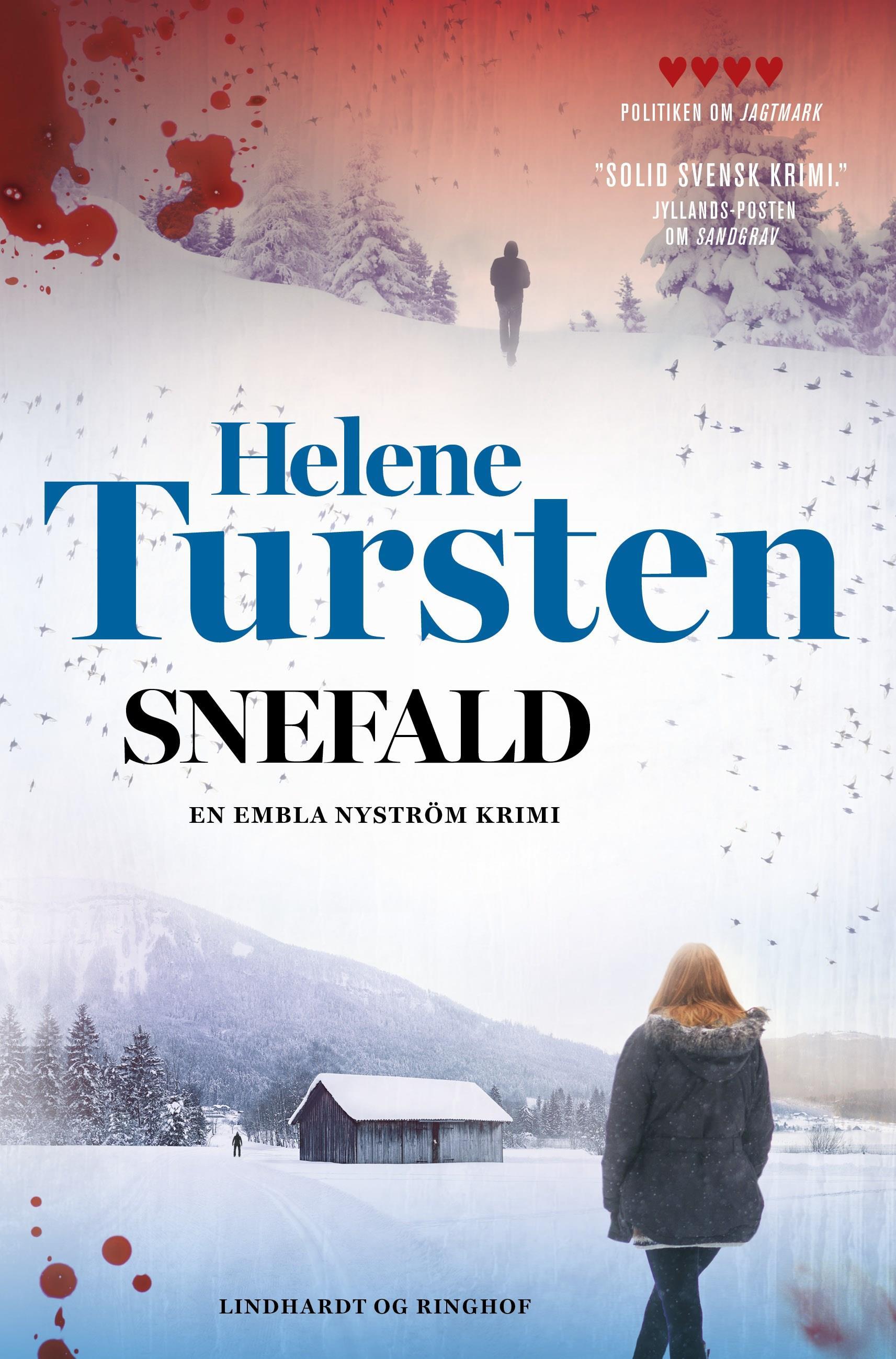 Embla Nyström: Snefald - Helene Tursten - Bøger - Lindhardt og Ringhof - 9788711986325 - August 13, 2020