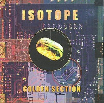 Golden Section - Isotope - Musik - CUNEIFORM REC - 0045775027326 - 30/6-1990